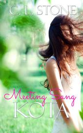 Kota: Meeting Sang #1 - The Academy Ghost Bird Series