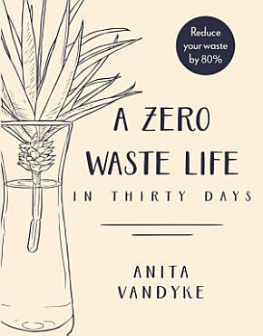 A Zero Waste Life PDF
