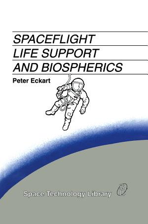 Spaceflight Life Support and Biospherics