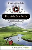 Hamish Macbeth fischt im Tr  ben PDF