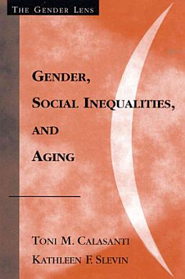 Gender  Social Inequalities  and Aging PDF
