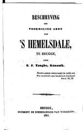 Beschrijving der voormalige abdij van 's Hemelsdale, te Brugge
