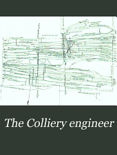 The Colliery Engineer: Volume 19