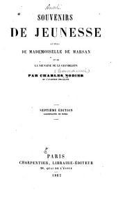 Souvenirs de jeunesse: suivis de Mademoiselle de Marsan, et de La neuvaine de la Chandeleur