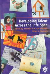 Developing Talent Across The Life Span Book PDF