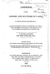 Address to the owners and occupiers of land, in Great Britain and Ireland: pointing out effectual means, for remedying the agricultural distresses of the country