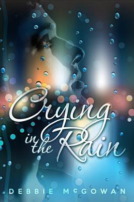 Crying in the Rain PDF