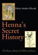 Henna's Secret History