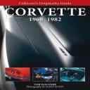 Collector s Originality Guide Corvette 1968 1982 PDF