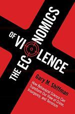 The Economics of Violence
