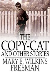 The Copy-Cat and Other Stories