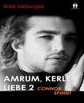 Amrum, Kerle, Liebe 2: Connor spinnt