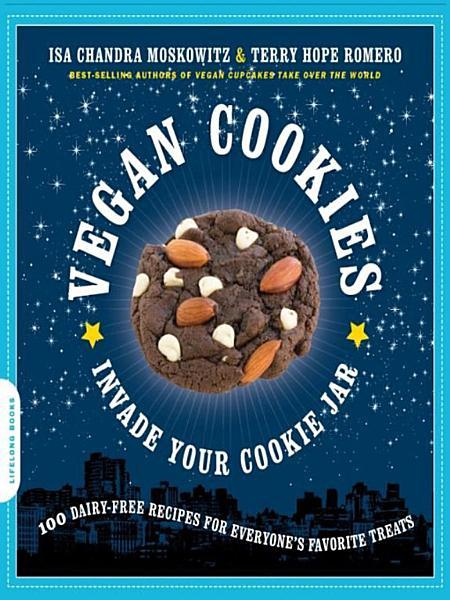 Download Vegan Cookies Invade Your Cookie Jar Book