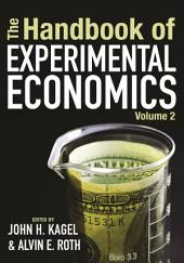 The Handbook of Experimental Economics: Volume 2