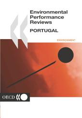 OECD Environmental Performance Reviews OECD Environmental Performance Reviews: Portugal 2001
