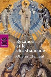 Byzance et le christianisme