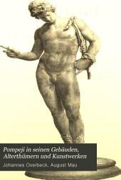 Pompeji in seinen Gebäuden, Alterthümern und Kunstwerken