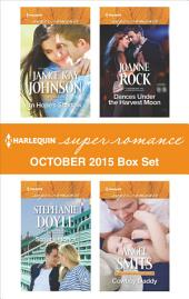 Harlequin Superromance October 2015 Box Set: In Hope's Shadow\Scout's Honor\Dances Under the Harvest Moon\Cowboy Daddy