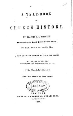 A Text Book Of Church History A D 1305 1517