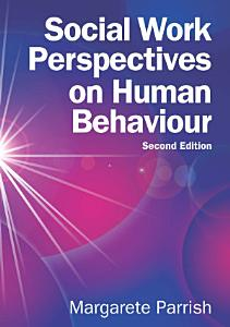Social Work Perspectives on Human Behavior