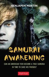 Samurai Awakening: Samurai Awakening, Book 1