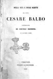 Della vita e degli scritti del conte Cesare Balbo