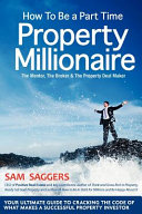 How to Be a Part Time Property Millionaire PDF