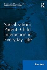 Socialization: Parent–Child Interaction in Everyday Life