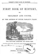 The First Book of History: For Children and Youth