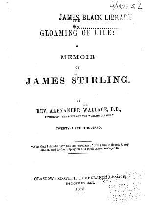 The Gloaming of Life  a Memoir