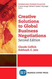 Creative Solutions to Global Business Negotiations, Second Edition