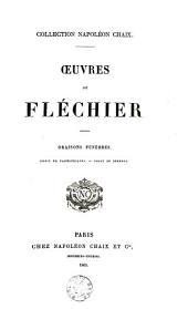 Oeuvres de Fléchier: oraisons funèbres, choix de panégyriques, choix de sermons
