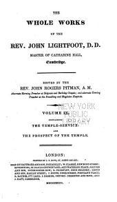 The Whole Works of the Rev. John Lightfoot: Master of Catharine Hall, Cambridge, Volume 9