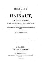 Histoire de Hainaut, par Jacques de Guyse, traduite en français avec le texte latin en regard...