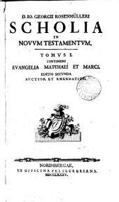 D. Io. Georgii Rosenmülleri ... Scholia in Novum Testamentum: Volumes 1-2