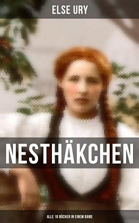 Nesth  kchen   Alle 10 B  cher in einem Band PDF
