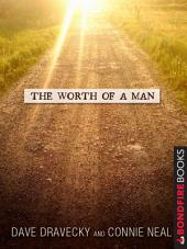 The Worth of a Man