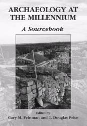 Archaeology At The Millennium Book PDF
