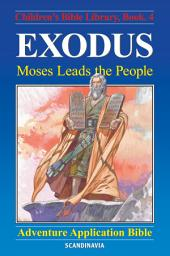 Exodus - Moses Leads the People