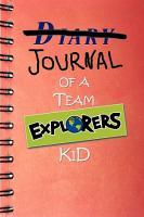 Diary of a Team Explorers Kid PDF