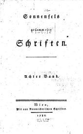 Sonnenfels gesammelte Schriften ...: -9. [Reden, Vorlesungen, usw