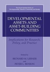 Developmental Assets and Asset-Building Communities: Implications for Research, Policy, and Practice