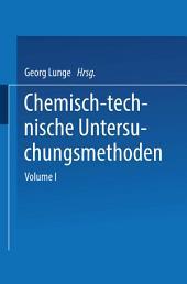 Chemisch-technische Untersuchungsmethoden: Band 3, Ausgabe 5