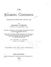 The Augsburg Confesssion: Translated from the Latin, in 1536,