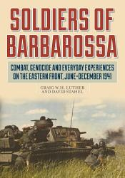 Soldiers Of Barbarossa Book PDF