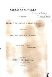 Sabrinae Corolla in Hortulis Regiae Scholae Salopiensis contexuerunt tres viri [B. H. Kennedy, J. Riddell, and another], floribus legendis