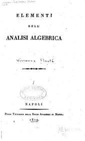 Corso di analisi algebrica elementare: e sublime ad uso della pubblica istruzione del regno