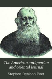 The American Antiquarian and Oriental Journal: Volume 15