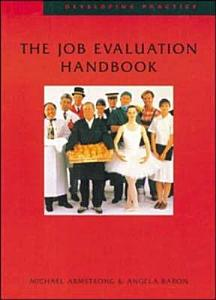 The Job Evaluation Handbook Book