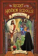 The Secret of the Hidden Scrolls  the Final Scroll  Book 9